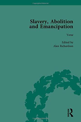 Slavery, Abolition and Emancipation Vol 4: Writings: KITSON, PETER J;