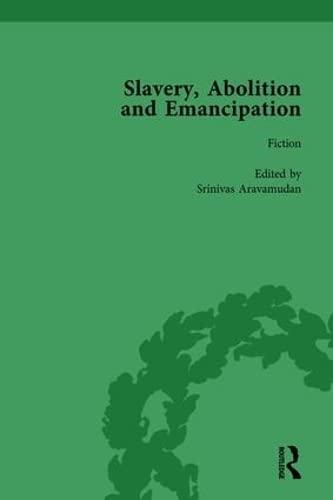 Slavery, Abolition and Emancipation Vol 6: Writings: KITSON, PETER J;