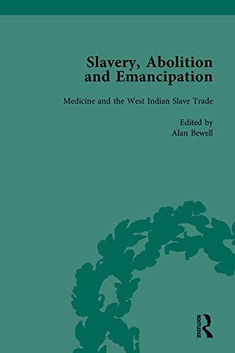 Slavery, Abolition and Emancipation Vol 7: Writings: KITSON, PETER J;