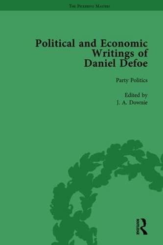 The Political and Economic Writings of Daniel Defoe Vol 2: OWENS, W R; FURBANK, P N; DOWNIE, J A; ...