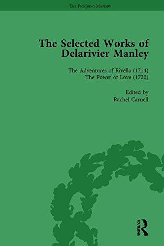 The Selected Works of Delarivier Manley Vol 4: HERMAN, RUTH; CARNELL, RACHEL; OWENS, W R