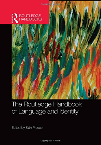 9781138774728: The Routledge Handbook of Language and Identity (Routledge Handbooks in Applied Linguistics)