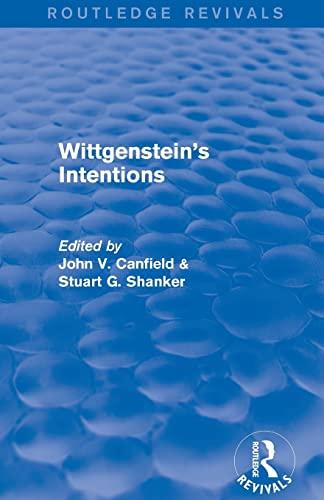 9781138775435: Wittgenstein's Intentions (Routledge Revivals)