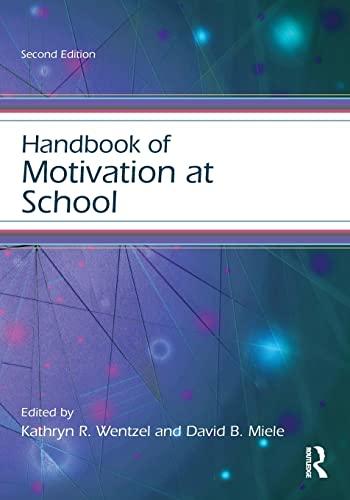 9781138776203: Handbook of Motivation at School (Educational Psychology Handbook)