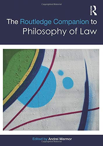 9781138776234: The Routledge Companion to Philosophy of Law (Routledge Philosophy Companions)