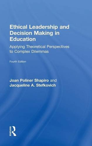 9781138776265: Ethical Leadership and Decision Making in Education: Applying Theoretical Perspectives to Complex Dilemmas