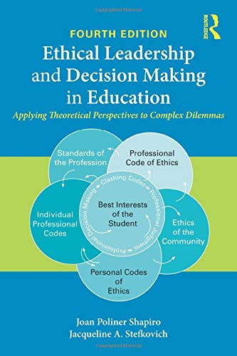 9781138776272: Ethical Leadership and Decision Making in Education: Applying Theoretical Perspectives to Complex Dilemmas
