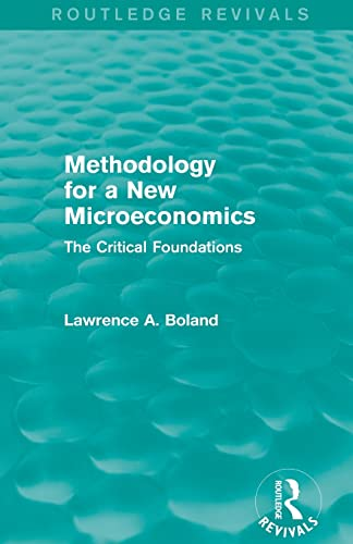 9781138776340: Methodology for a New Microeconomics: The Critical Foundations (Routledge Revivals)