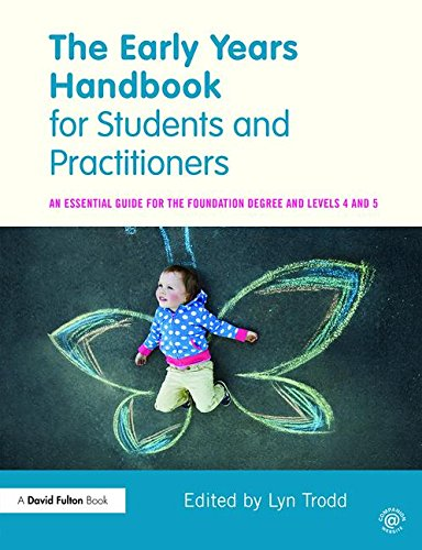 9781138776401: The Early Years Handbook for Students and Practitioners: An essential guide for the foundation degree and levels 4 and 5