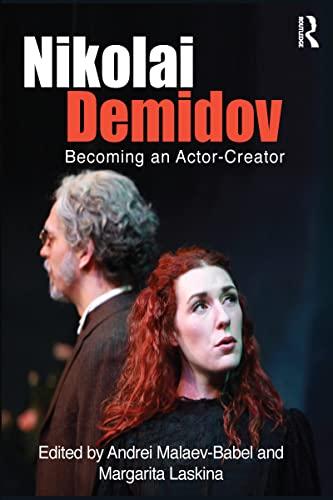 9781138776494: Nikolai Demidov: Becoming an Actor-Creator