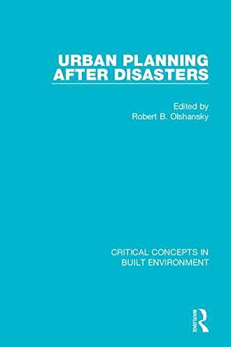 9781138776531: Urban Planning After Disasters (Critical Concepts in Built Environment)