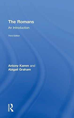 The Romans: An Introduction: KAMM, ANTONY; GRAHAM,