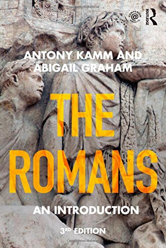 The Romans: An Introduction (Peoples of the: Antony Kamm, Abigail