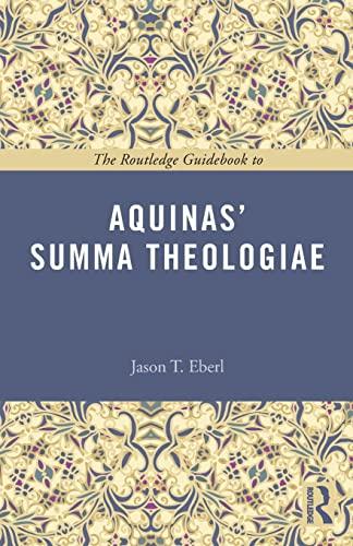 9781138777194: The Routledge Guidebook to Aquinas' Summa Theologiae