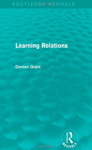 9781138777521: Learning Relations (Routledge Revivals)