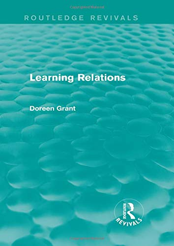 9781138777538: Learning Relations (Routledge Revivals)
