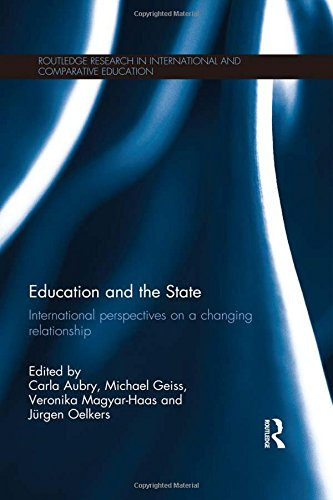 Education and the State: International perspectives on a changing relationship (Routledge Research ...