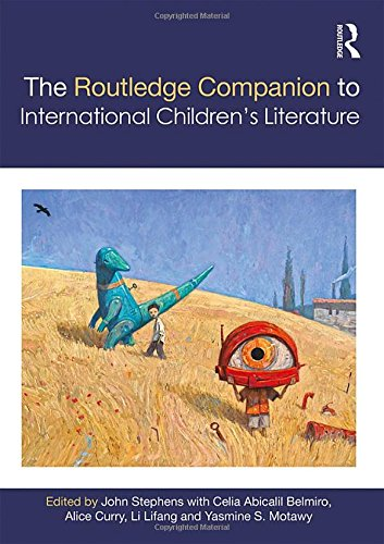 9781138778061: The Routledge Companion to International Children's Literature (Routledge Literature Companions)