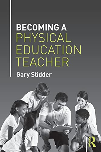 9781138778283: Becoming a Physical Education Teacher