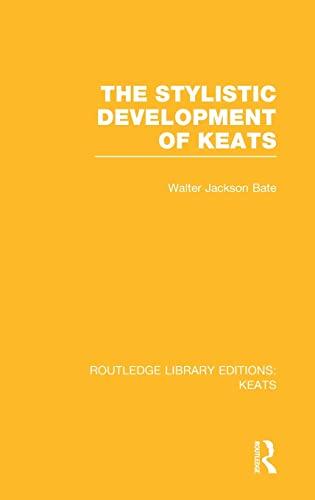 9781138778320: The Stylistic Development of Keats