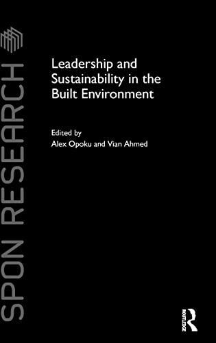 9781138778429: Leadership and Sustainability in the Built Environment (Spon Research)