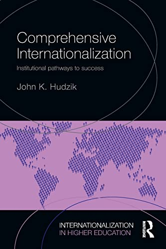 9781138778542: Comprehensive Internationalization: Institutional pathways to success (Internationalization in Higher Education Series)