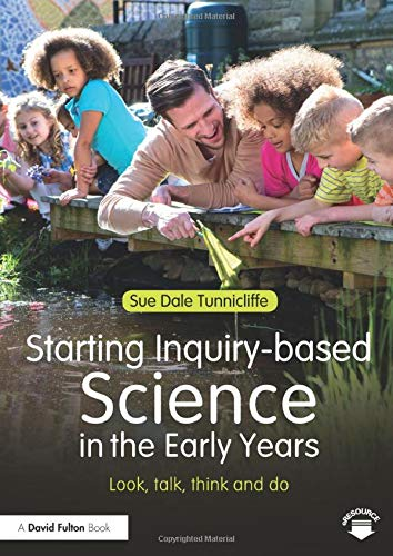 9781138778566: Starting Inquiry-based Science in the Early Years: Look, talk, think and do