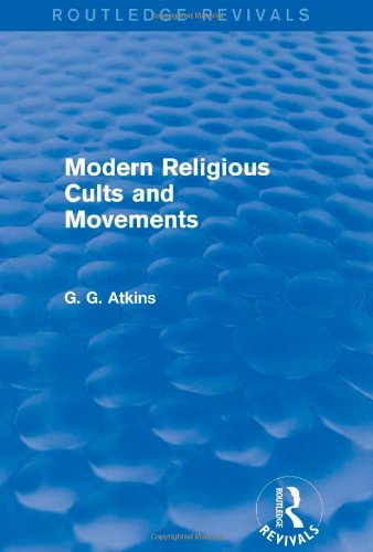 9781138778771: Modern Religious Cults and Movements (Routledge Revivals)