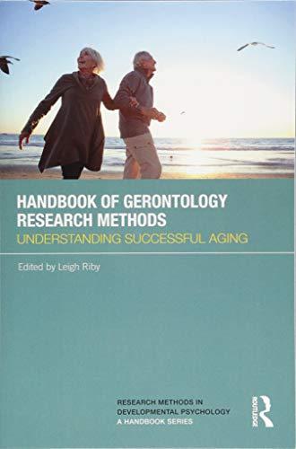9781138779068: Handbook of Gerontology Research Methods: Understanding successful aging (Research Methods in Developmental Psychology: A Handbook Series)