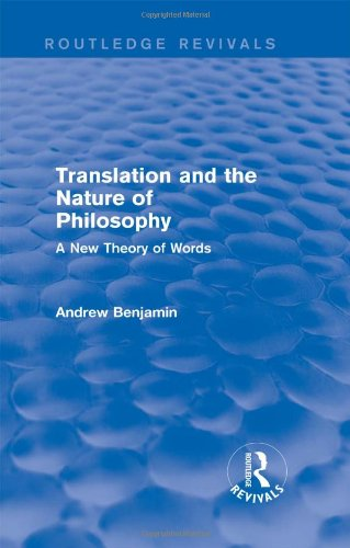 9781138779129: Translation and the Nature of Philosophy (Routledge Revivals): A New Theory of Words