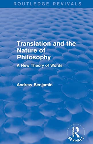 9781138779136: Translation and the Nature of Philosophy (Routledge Revivals): A New Theory of Words