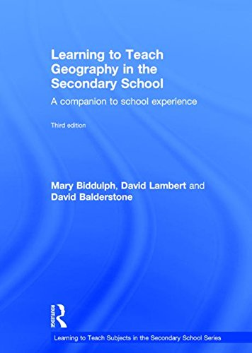 9781138779433: Learning to Teach Geography in the Secondary School: A companion to school experience (Learning to Teach Subjects in the Secondary School Series)