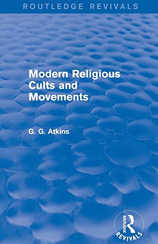 9781138779686: Modern Religious Cults and Movements (Routledge Revivals)