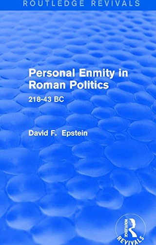 9781138780095: Personal Enmity in Roman Politics (Routledge Revivals): 218-43 BC