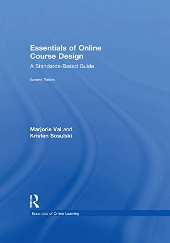9781138780163: Essentials of Online Course Design: A Standards-Based Guide (Essentials of Online Learning)