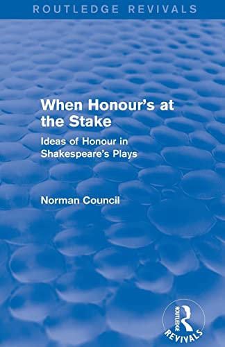 9781138780538: When Honour's at the Stake (Routledge Revivals)