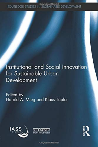 9781138780552: Institutional and Social Innovation for Sustainable Urban Development (Routledge Studies in Sustainable Development)