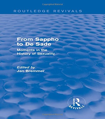 9781138781245: From Sappho to De Sade (Routledge Revivals): Moments in the History of Sexuality