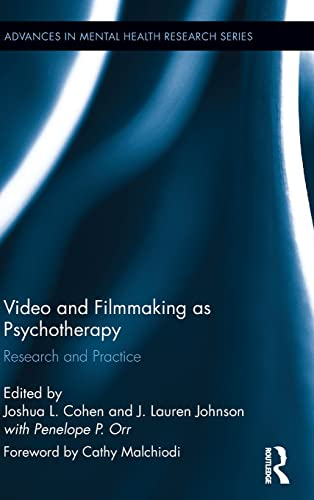9781138781429: Video and Filmmaking as Psychotherapy: Research and Practice (Advances in Mental Health Research)