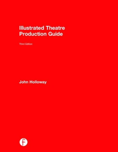 9781138781443: Illustrated Theatre Production Guide