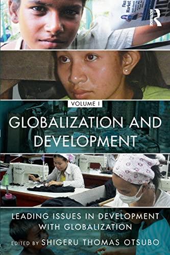 9781138781542: Globalization and Development Volume I: Leading issues in development with globalization