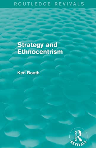 9781138781627: Strategy and Ethnocentrism (Routledge Revivals)