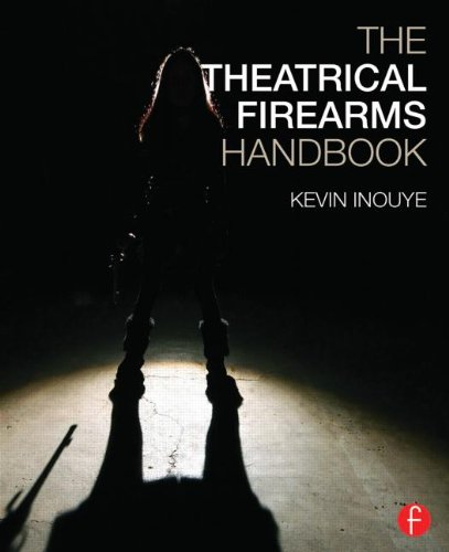 9781138781931: The Theatrical Firearms Handbook