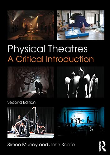 Physical Theatres: Simon Murray