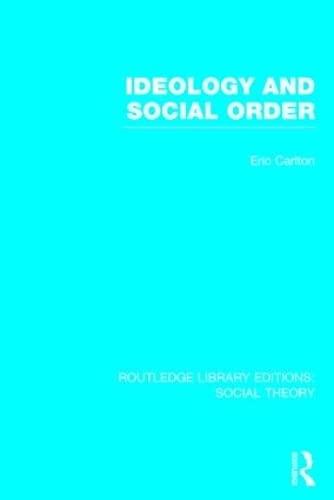 Ideology and Social Order: Carlton, Eric