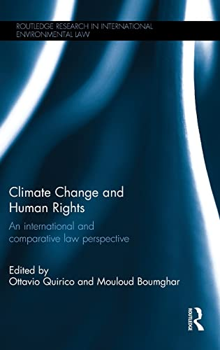 9781138783218: Climate Change and Human Rights: An International and Comparative Law Perspective (Routledge Research in International Environmental Law)