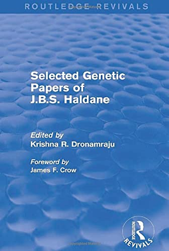 9781138783379: Selected Genetic Papers of J.B.S. Haldane (Routledge Revivals)