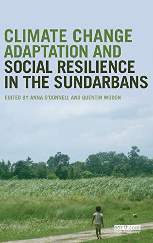 9781138783805: Climate Change Adaptation and Social Resilience in the Sundarbans
