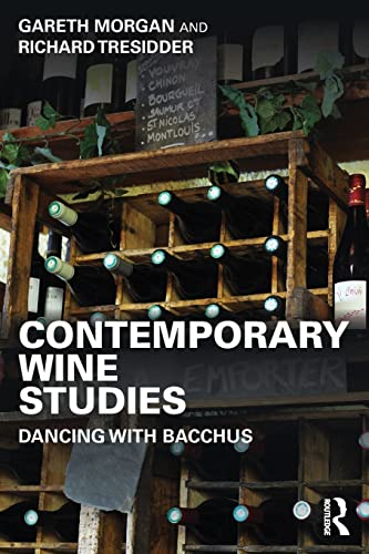 9781138784451: Contemporary Wine Studies: Dancing with Bacchus