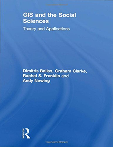 9781138785137: GIS and the Social Sciences: Theory and Applications